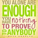 Enough is (Your) Enough