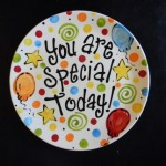 the weekly spark:  create a you are special plate tradition