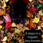 8 steps to a happier, less frenetic fall