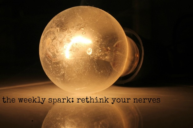 rethink your nerves