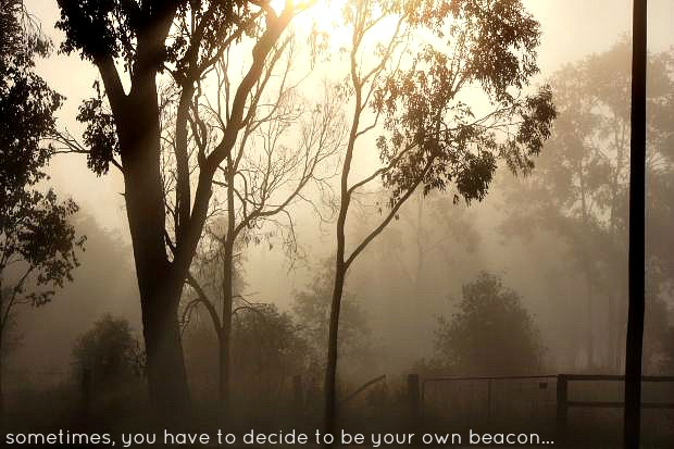 be your own beacon