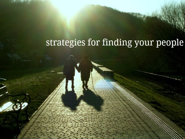 strategies for finding your people