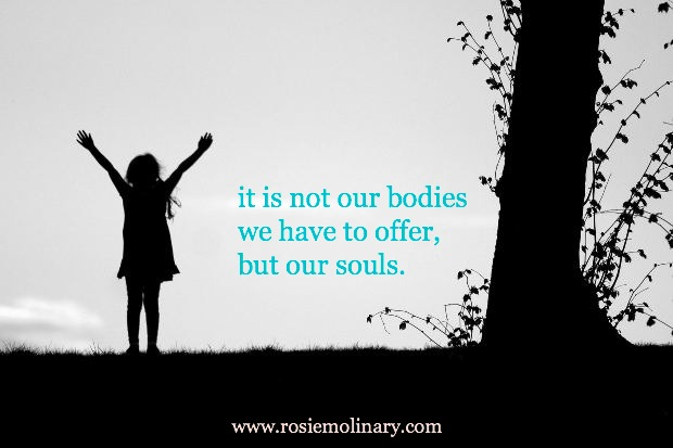but our souls