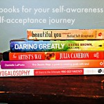 5 books for your self-awareness and self-acceptance journey